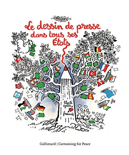 Le dessin de presse dans tous ses tats: 10 ans de Cartooning for Peace