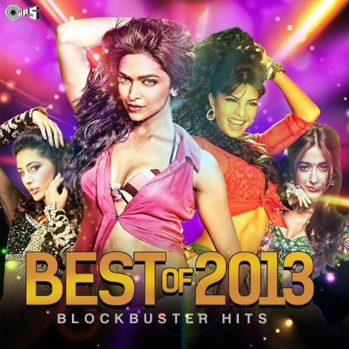 Best of 2013 (Block Buster Hits)