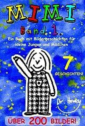 Mimi Band 1, Ein Buch mit Bildergeschichten für kleine Jungen und Mädchen