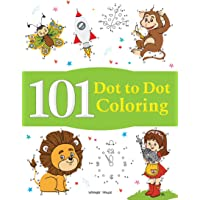 101 Dot To Dot Coloring: Fun Activity Book For Children