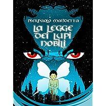 La legge dei Lupi Nobili (Italian Edition)