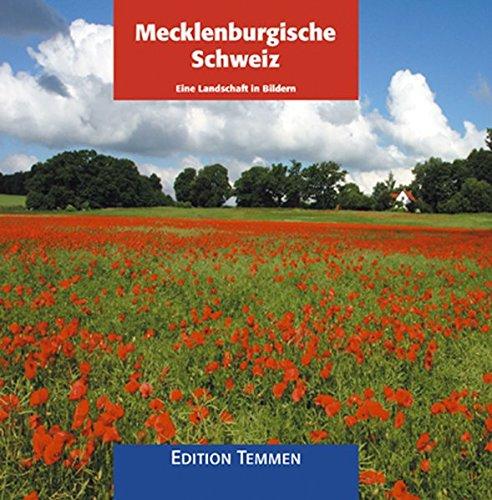 Mecklenburgische Schweiz: Eine Landschaft in Bildern