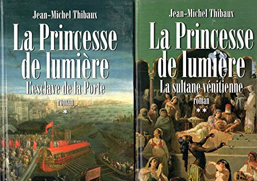 La Princesse De Lumiere Tome 2 La Sultane Venitienne [Pdf/ePub] eBook