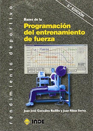 Bases de la Programación del entrenamiento de fuerza por Juan José González Badillo