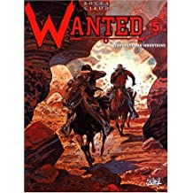 Wanted, tome 5 : Superstition mountains