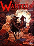 Wanted, tome 5 - Superstition mountains