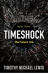 Timeshock 3 :  The Future Ark