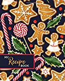 My Recipe Book: Blank Cookbook Journal to Write In, Christmas Gingerbread