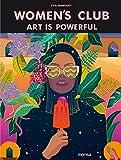 Women's Club –Art Is Powerful-
