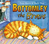 Bottomley the Brave (Red Fox picture books)