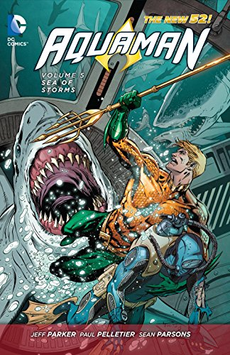 of Storms (The New 52) (Aquaman: the New 52!, Band 5) ()