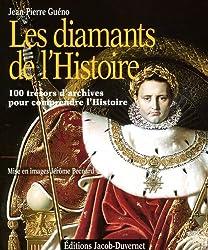 LES DIAMANTS DE L'HISTOIRE