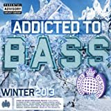 Addicted To Bass Winter 2013 - Ministry Of Sound [Explicit]