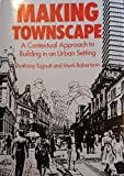 Making Townscape: A Contextual Approach to Building in an Urban Setting
