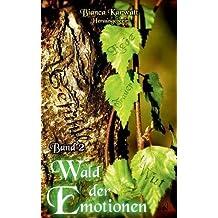 Wald der Emotionen: Band II