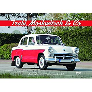 Trabi, Moskwitsch & Co. 2018: Autoklassiker aus der DDR