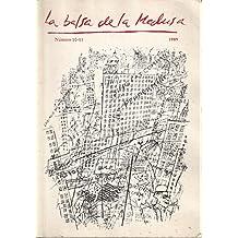 LA BALSA DE LA MEDUSA Nº 10-11 (De la comicidad al humor; 40 tesis sobre la publicidad de la moda; Mujeres por los suelos de Tadeusz Kantor)