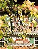 Das große kleine Buch: Mein Garten im Herbst