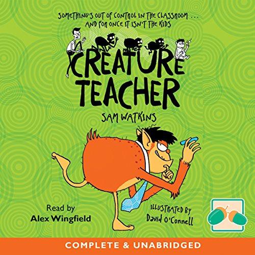 Creature Teacher - Sam Watkins - Unabridged