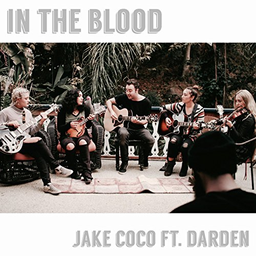 In the Blood (feat. Darden) (A...
