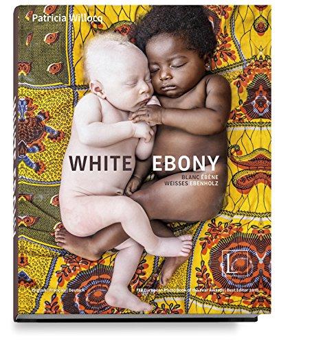 WHITE EBONY: BLANC ÉBÈNE, WEISSES EBENHOLZ