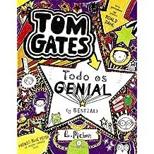 Tom Gates. Todo Es Genial (Y Bestial) (Castellano - A Partir De 10 Años - Personajes Y Series - Tom Gates)