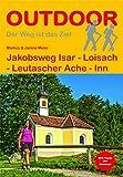 Jakobsweg Isar - Loisach - Leutascher Ache - Inn (Der Weg ist das Ziel)