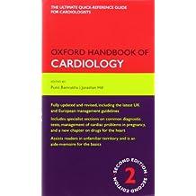 Oxford Handbook of Cardiology 2/e (Flexicover) (Oxford Medical Handbooks)