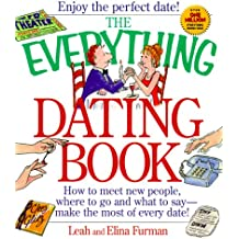 Everything Dating Book (Everything Series)