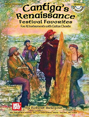 Cantiga's Renaissance Festival Favorites: For All Instruments with Guitar Chords [With CD]