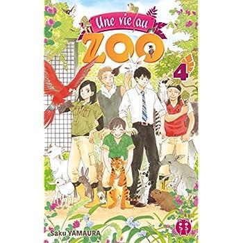 Une vie au zoo T04