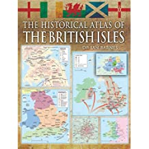 Historical Atlas of the British Isles, The
