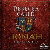 Jonah - Der Aufstieg (Der König der purpurnen Stadt 2) - Rebecca Gablé