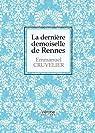La dernière demoiselle de Rennes par Cruvelier