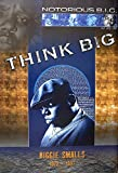 Notorious B.I.G. Poster Think Big Biggie Smalls