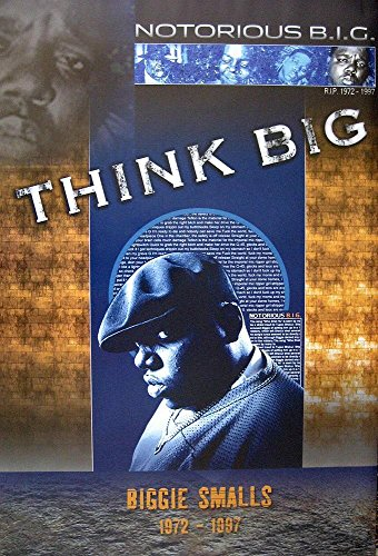 Notorious B.I.G. Poster Think Big Biggie Smalls