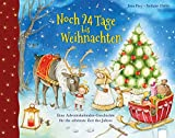 Noch 24 Tage bis Weihnachten: Eine Adventskalender-Geschichte für die schönste Zeit des Jahres - Jana Frey