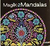 Magik-2 Mandalas (Mandalas (mtm)) de NINA CORBI (2 feb 2012) Tapa blanda