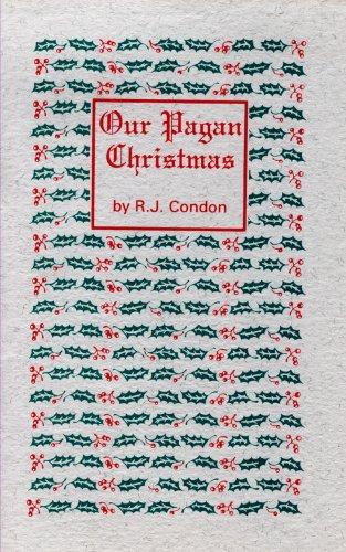 Our Pagan Christmas por R. J. Condon