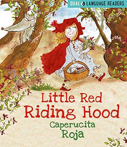 Little Red Riding Hood: Caperucita Roja (Dual Language Readers)