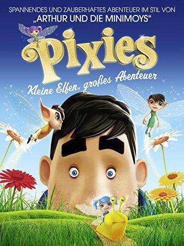 Pixies: Kleine Elfen, großes Abenteuer