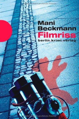 Buchseite und Rezensionen zu 'Filmriss' von Mani Beckmann