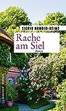 Rache am Siel: Roman (Kriminalromane im GMEINER-Verlag)