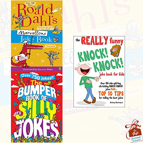 Roald Dahl's Marvellous Joke Book, The Bumper Book of Very Silly Jokes and The REALLY Funny KNOCK! KNOCK! Joke Book For Kids 3 Books Bundle Collection With Gift Journal - Over 150 Side-splitting, Rib-tickling KNOCK! KNOCK! Jokes