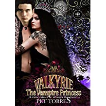 Valkyrie The Vampire Princess 2 : 5th Anniversary Deluxe Edition ( Romance with vampires) (English Edition)
