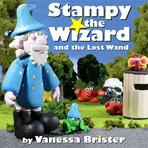 Stampy the Wizard and the Lost Wand: Children's rhyming picture book (English Edition)