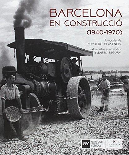 Barcelona en construcció: (1940-1970)