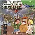 Charles - Enfant de la Seconde Guerre mondiale