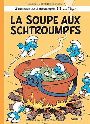 La soupe aux Schtroumpfs, tome 10 par Peyo