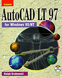 Learn AutoCAD LT 97 for Windows 95/NT